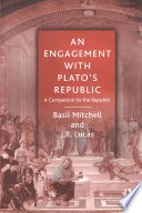 An Engagement with Plato s Republic