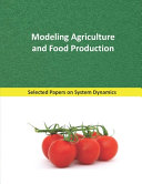 Modeling Agriculture and Food Production Book
