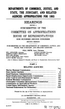 Departments of Commerce  Justice  and State  the Judiciary  and Related Agencies Appropriations for 1993