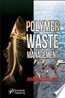 Polymer Waste Management