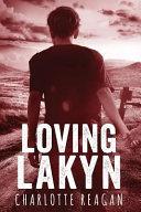 Loving Lakyn