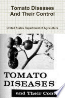 Tomato Diseases And Their Control Book
