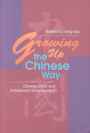 Growing Up the Chinese Way