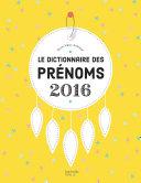 Pdf Le dictionnaire des prénoms 2016 Telecharger