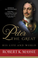 Peter the Great: His Life and World Pdf/ePub eBook