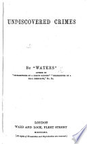 Undiscovered Crimes  By    Waters