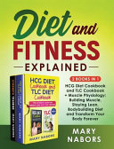 Diet and Fitness Explained  2 Books in 1