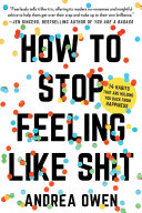 How To Stop Feeling Like Sh T Book