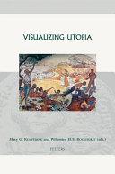 Visualizing Utopia