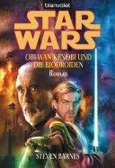 Star Wars. Obi-Wan Kenobi und die Biodroiden
