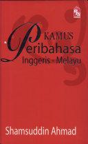 Kamus Peribahasa Melayu Inggeris