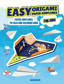 Easy Origami Paper Airplanes for Kids Book