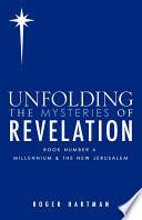 Unfolding the Mysteries of Revelation