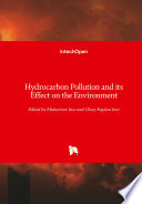 Hydrocarbon Pollution and its Effect on the Environment
