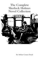 The Complete Sherlock Holmes Novel Collection Book