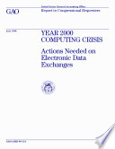Year 2000 computing crisis actions needed on electronic data exchanges   report to congressional requesters