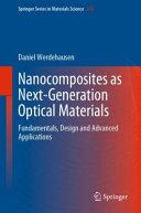 Nanocomposites as Next Generation Optical Materials