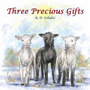 Three Precious Gifts