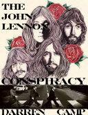 The John Lennon Conspiracy [Pdf/ePub] eBook