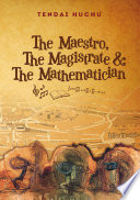 The Maestro  The Magistrate and The Mathematician Book
