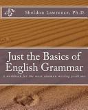 Just the Basics of English Grammar
