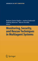 Monitoring  Security  and Rescue Techniques in Multiagent Systems