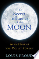 The Secret Influence of the Moon Book