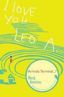 I Love You Leo A. Arrivals Terminal...?