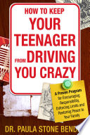 How to Keep Your Teenager From Driving You Crazy