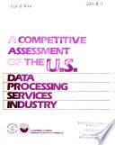 A Competitive assessment of the United States data processing services industry