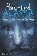 Pdf Haunted Alaska Telecharger