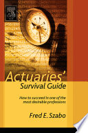 Actuaries  Survival Guide