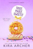 Truly, Madly, Sweetly [Pdf/ePub] eBook