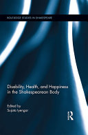 Disability, Health, and Happiness in the Shakespearean Body ebook