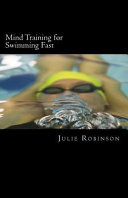 Mind Training for Swimming Fast