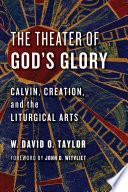 The Theater Of God S Glory