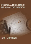 Structural Engineering Art and Approximation 2nd edition