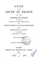 Guide to the south of France and to the north of Italy