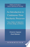 An Introduction To Continuous Time Stochastic Processes