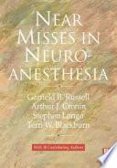 Near Misses in Neuroanesthesia