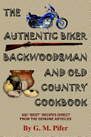 Pdf The Authentic Biker Backwoodsman And Old Country Cookbook