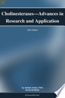 Cholinesterases   Advances in Research and Application  2012 Edition