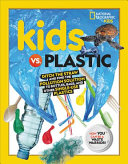Kids Vs. Plastic