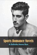 Sports Romance Novels  A Definite Home Run