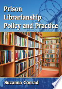 Prison Librarianship Policy and Practice Book