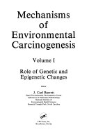MECHANISM OF ENVIRONMENTAL CARCINOGENIS