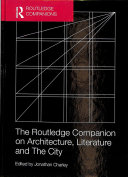 The Routledge Companion On Architecture Literature And The City