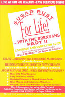 Sugar Bust for Life      with the Brennans Book