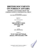 British Documents on Foreign Affairs--reports and Papers from the Foreign Office Confidential Print: Soviet Union and Finland, January 1949-December 1949