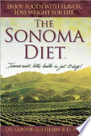 """The Sonoma Diet: Trimmer Waist, Better Health in Just 10 Days!"" by Connie Guttersen"